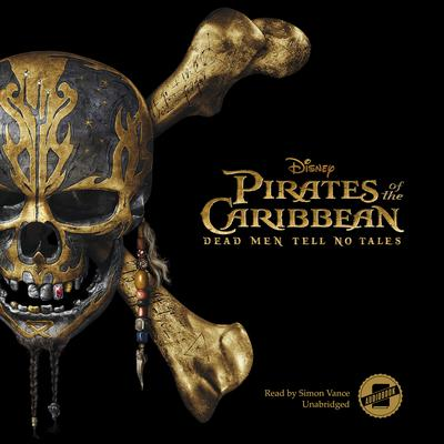 Pirates of the Caribbean: Dead Men Tell No Tales Audiobook, by Author Info Added Soon