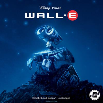 WALL-E Audiobook, by Author Info Added Soon