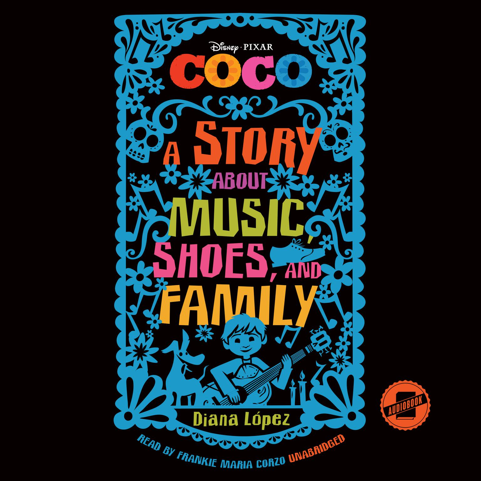 Printable Coco: A Story about Music, Shoes, and Family Audiobook Cover Art