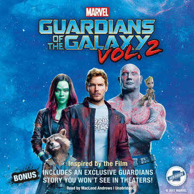 Marvel's Guardians of the Galaxy, Vol. 2 Audiobook, by Marvel Press