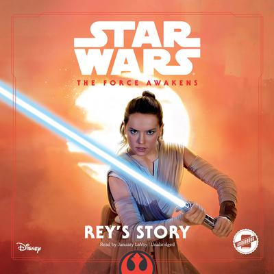 Star Wars The Force Awakens: Rey's Story Audiobook, by Elizabeth Schaefer