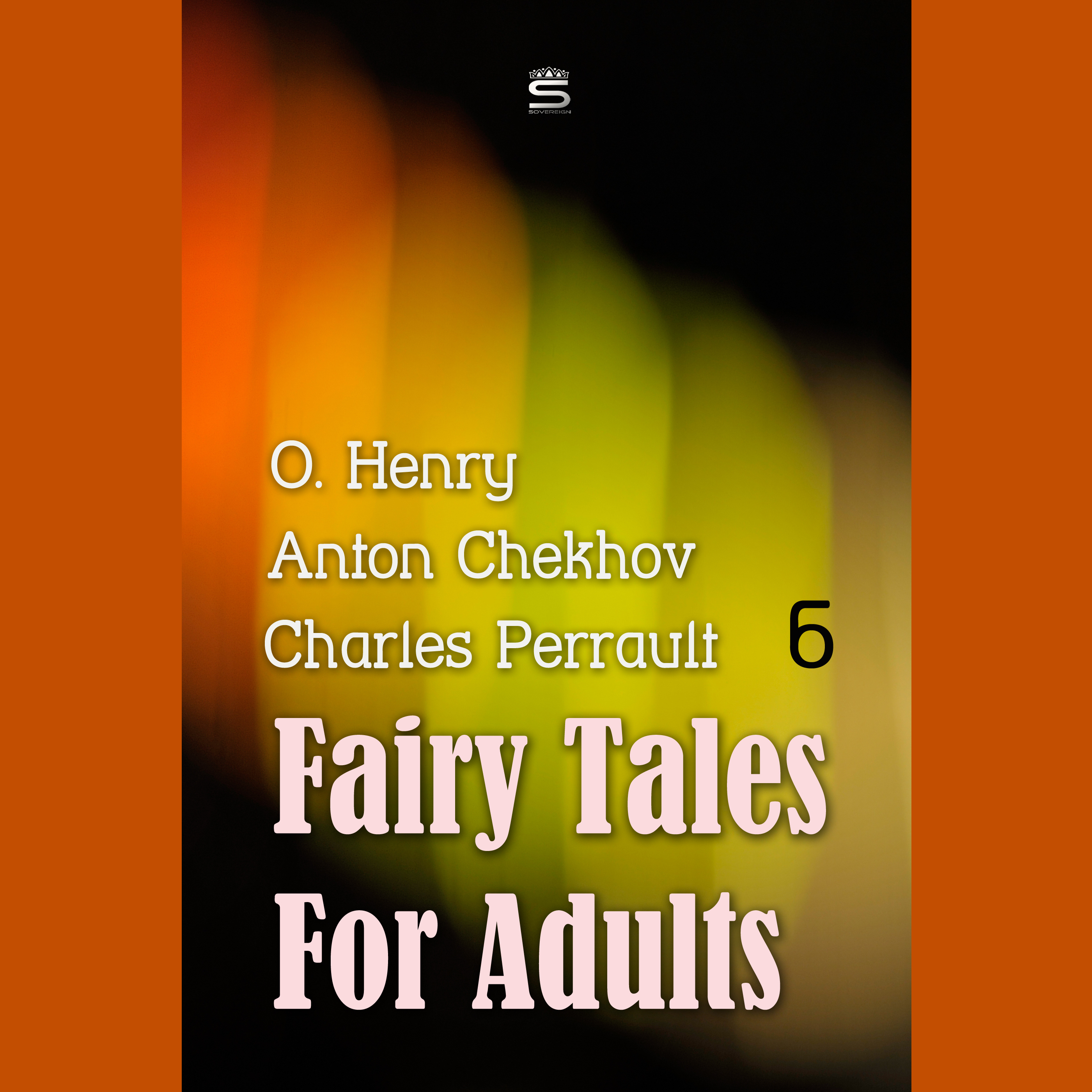 Printable Fairy Tales for Adults, Volume 6 Audiobook Cover Art