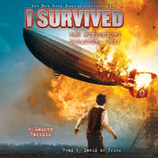 I Survived #13: I Survived the Hindenburg Disaster, 1937, by Lauren Tarshis