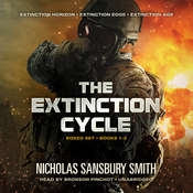 The Extinction Cycle Boxed Set, Books 1–3: Extinction Horizon, Extinction Edge, and Extinction Age, by Nicholas Sansbury Smith