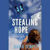 Stealing Hope Audiobook, by David Temple