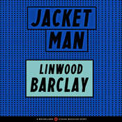 Jacket Man, by Linwood Barclay