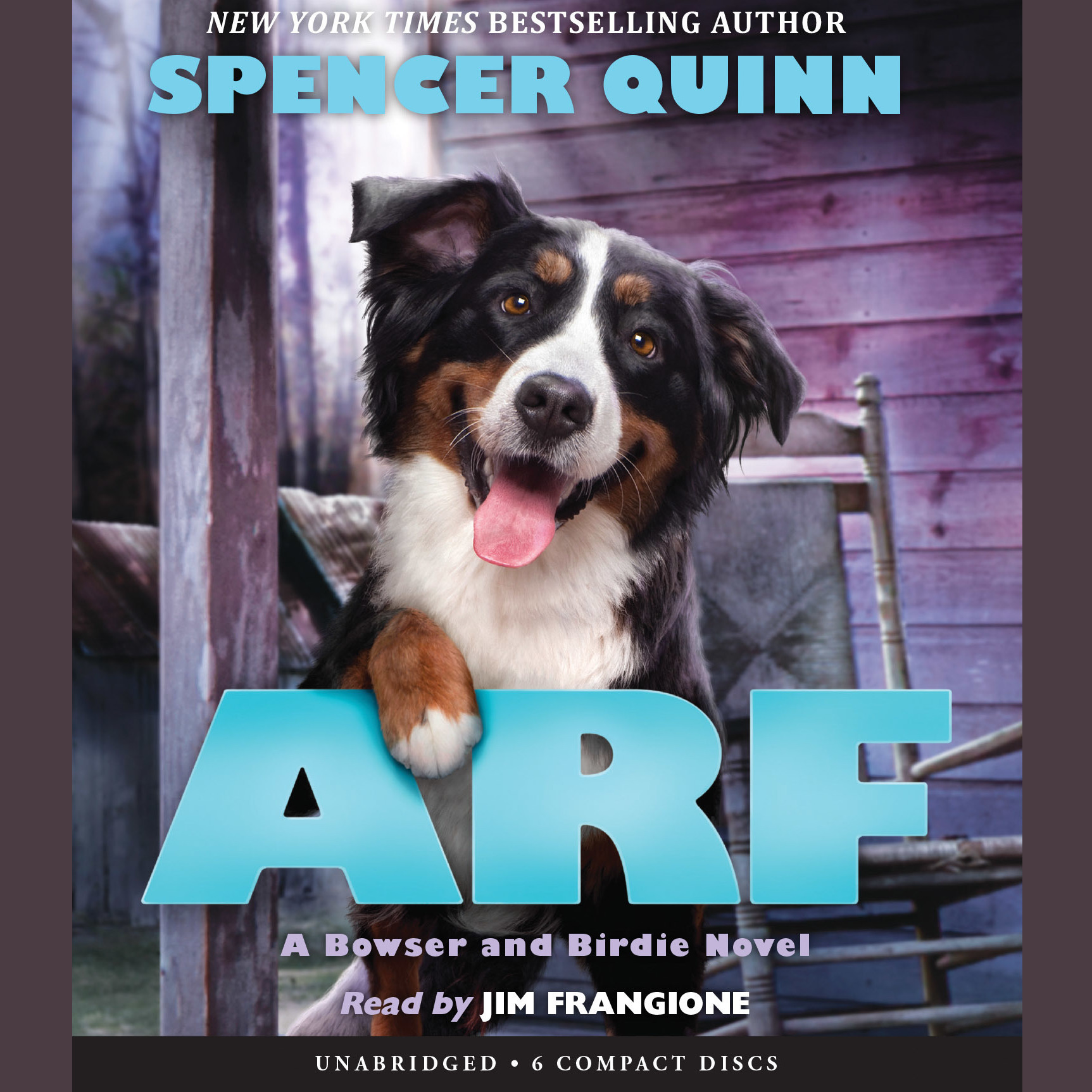 Printable Arf:  A Bowser and Birdie Novel Audiobook Cover Art