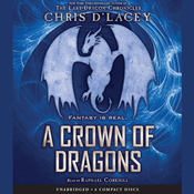 Crown of Dragons, A: Book 3 of the Unicorne Files, by Chris d'Lacey