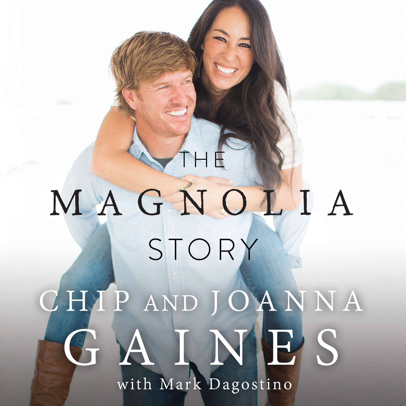 The Magnolia Story Audiobook, by Chip Gaines