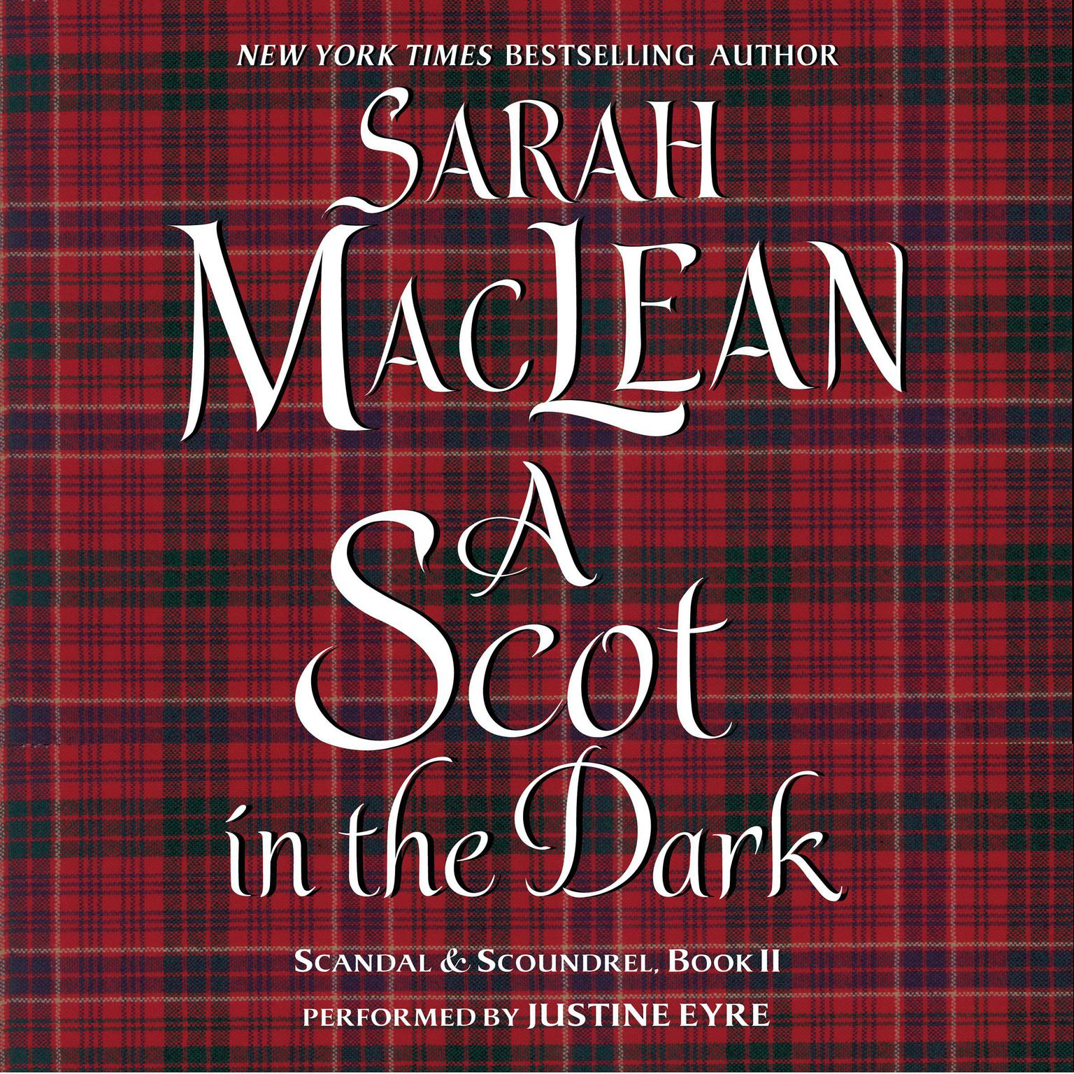 Printable A Scot in the Dark: Scandal & Scoundrel, Book II Audiobook Cover Art