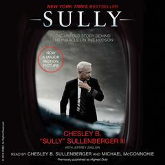 Sully: My Search for What Really Matters Audiobook, by Chesley B. Sullenberger, Jeffrey Zaslow