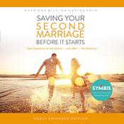 Saving Your Second Marriage Before It Starts: Nine Questions to Ask Before -- and After -- You Remarry Audiobook, by Les Parrott