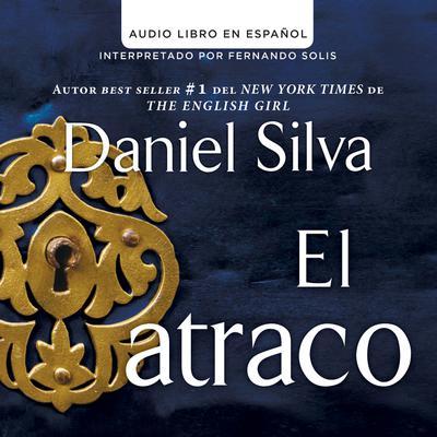 atraco (The Heist - Spanish Edition) Audiobook, by