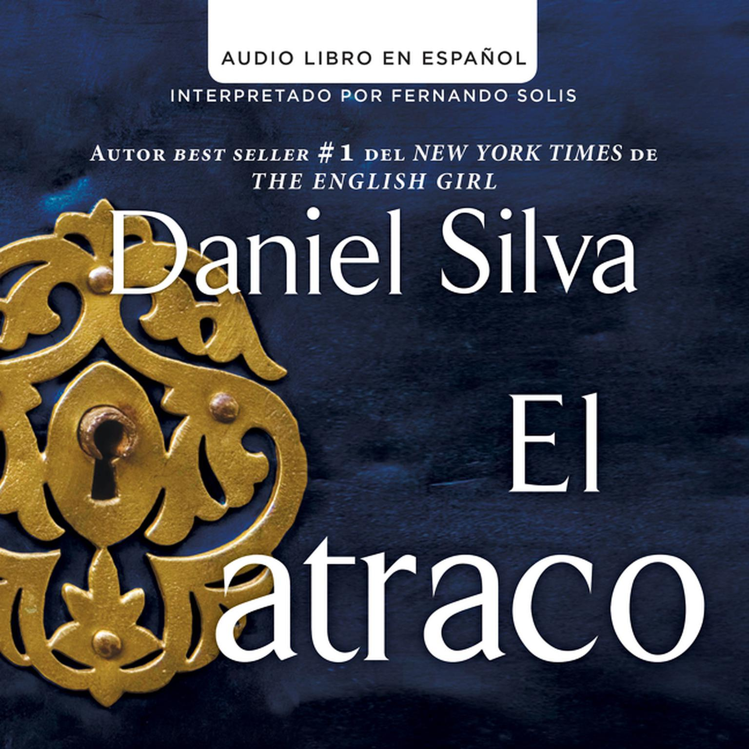 Printable atraco (The Heist - Spanish Edition) Audiobook Cover Art