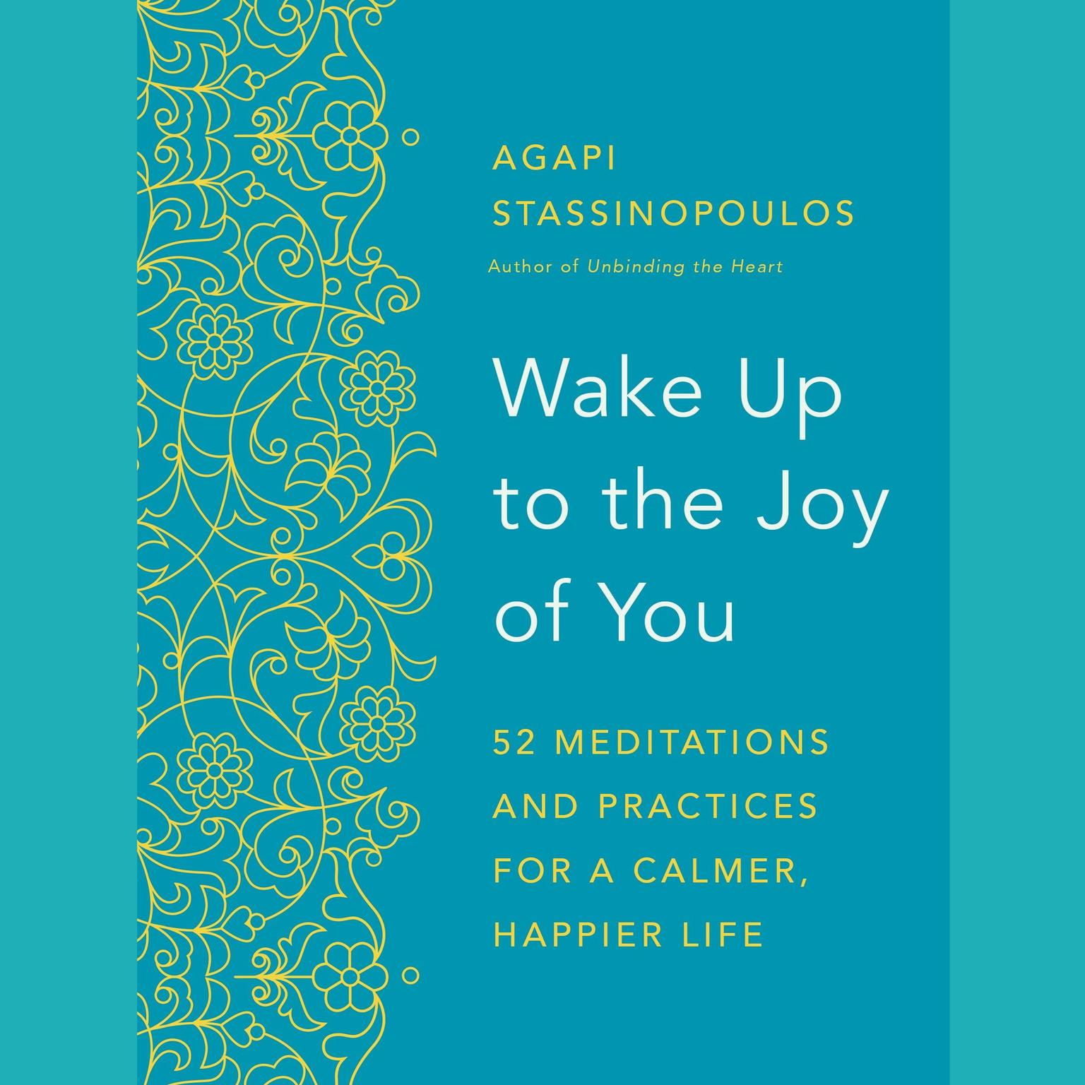 Printable Wake Up to the Joy of You: 52 Meditations and Practices for a Calmer, Happier Life Audiobook Cover Art