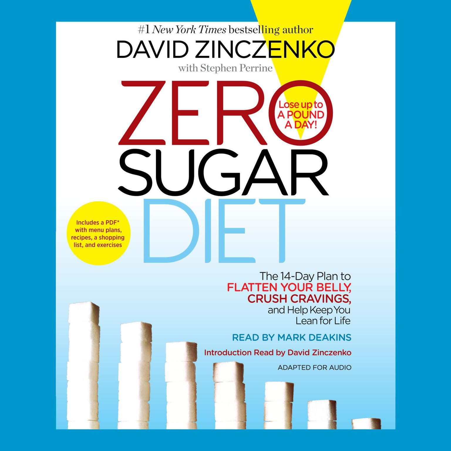 Printable Zero Sugar Diet: The 14-Day Plan to Flatten Your Belly, Crush Cravings, and Help Keep You Lean for Life Audiobook Cover Art