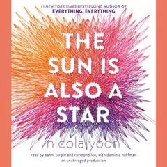 The Sun Is Also a Star Audiobook, by Nicola Yoon