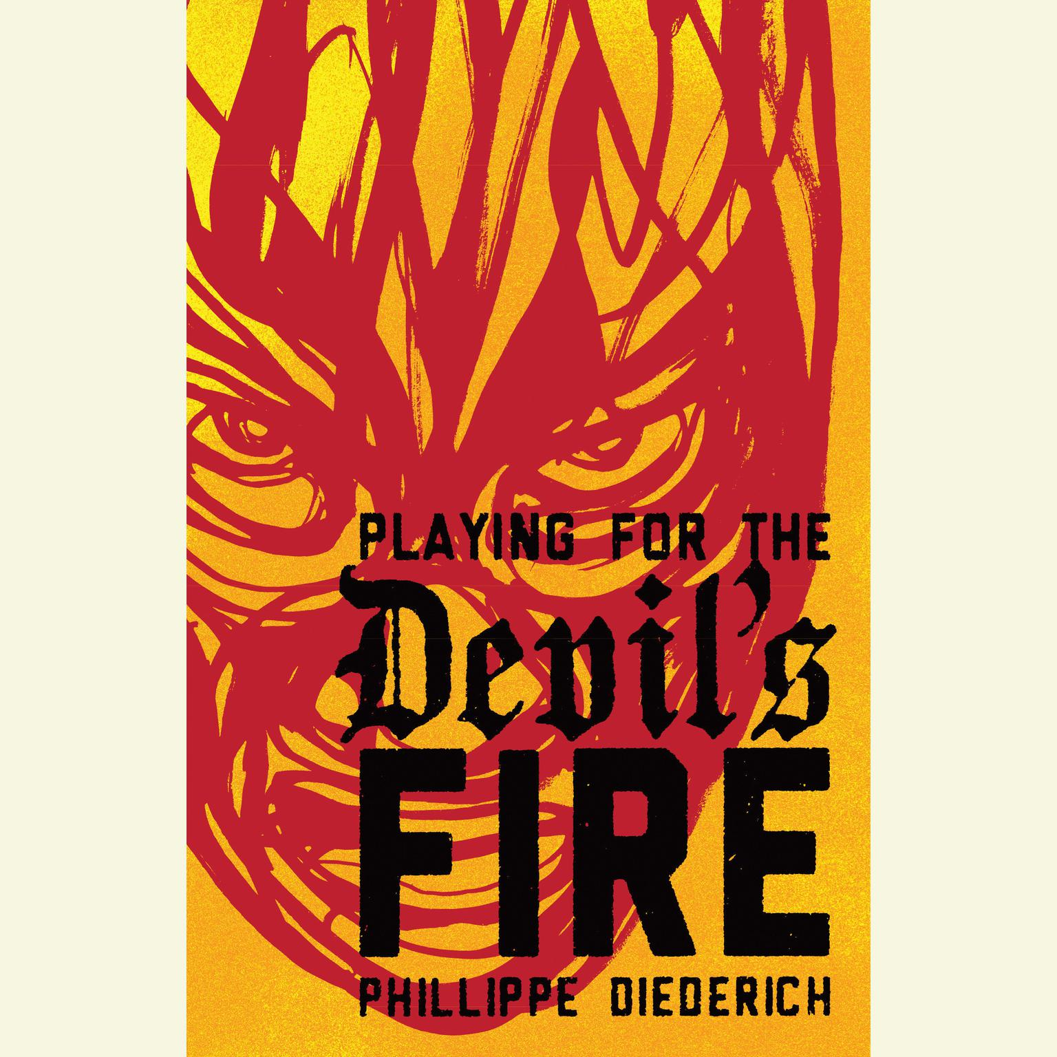 Printable Playing for the Devil's Fire Audiobook Cover Art