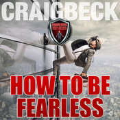 How to Be Fearless: Manifesting Magic Secret 5 Audiobook, by Craig Beck