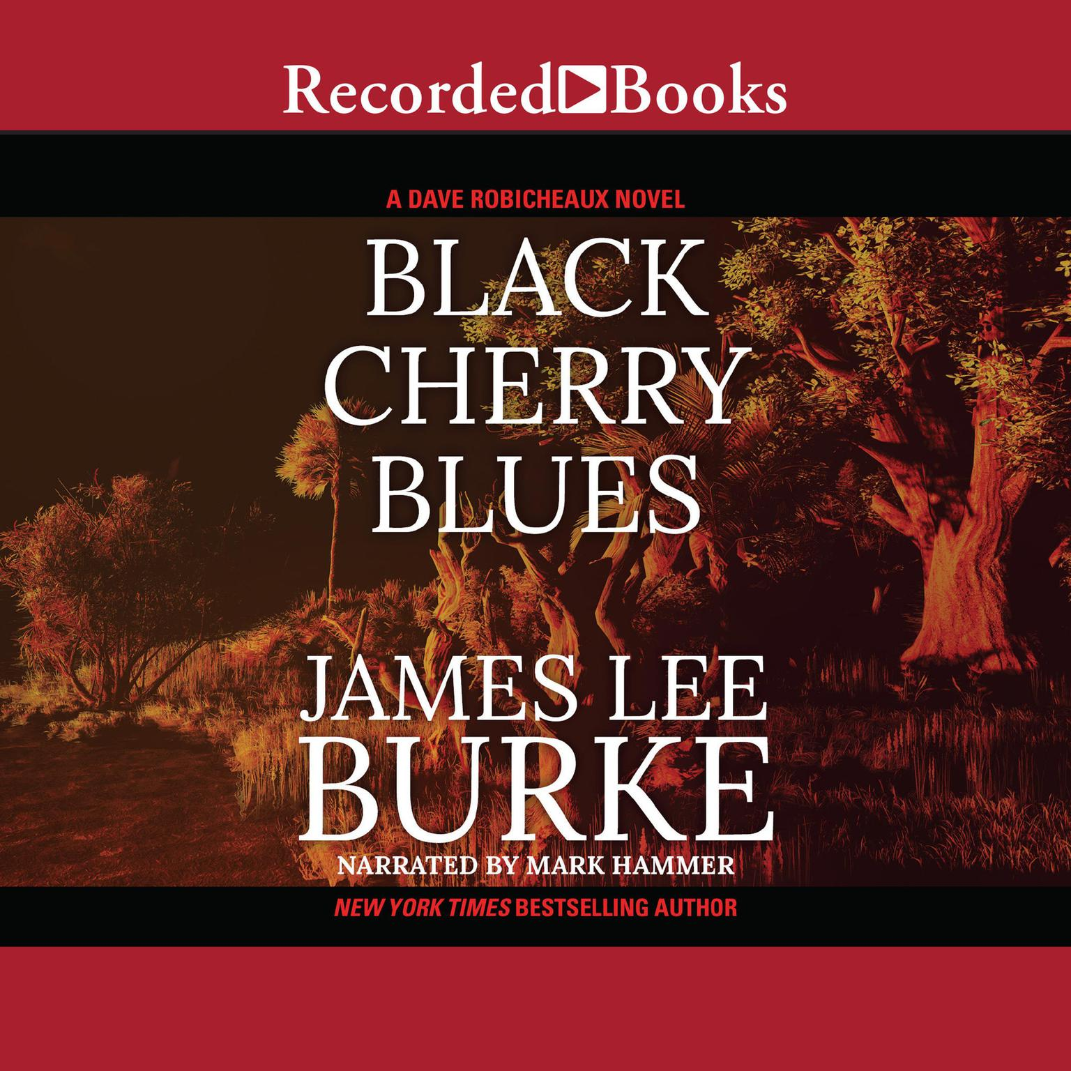 Printable Black Cherry Blues: A Dave Robicheaux Novel Audiobook Cover Art