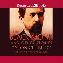 The Black Monk and Other Stories Audiobook, by Anton Chekhov