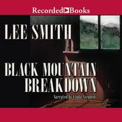Black Mountain Breakdown, by Lee Smith