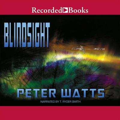 Blindsight Audiobook, by Peter Watts