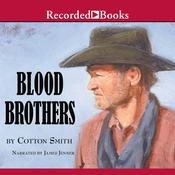 Blood Brothers Audiobook, by Cotton Smith