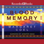 Blood Memory Audiobook, by Margaret Coel