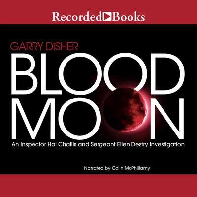 Blood Moon Audiobook, by Garry Disher
