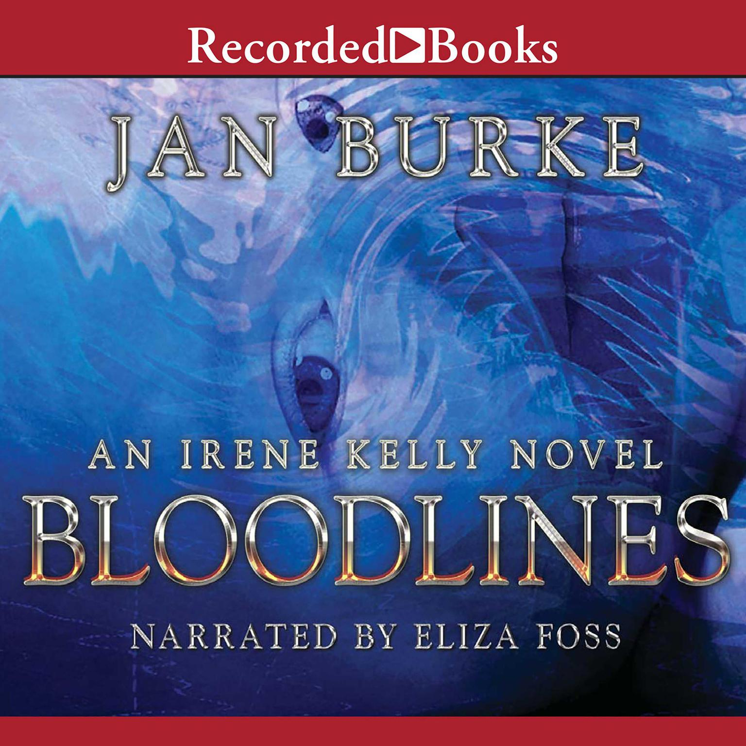 Printable Bloodlines: An Irene Kelly Novel Audiobook Cover Art