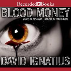 Bloodmoney Audiobook, by David Ignatius