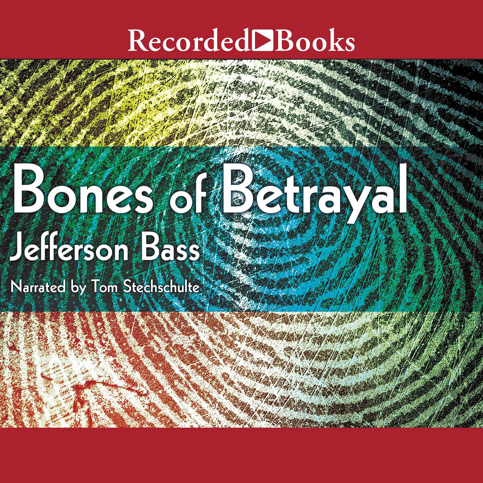 Printable Bones of Betrayal Audiobook Cover Art