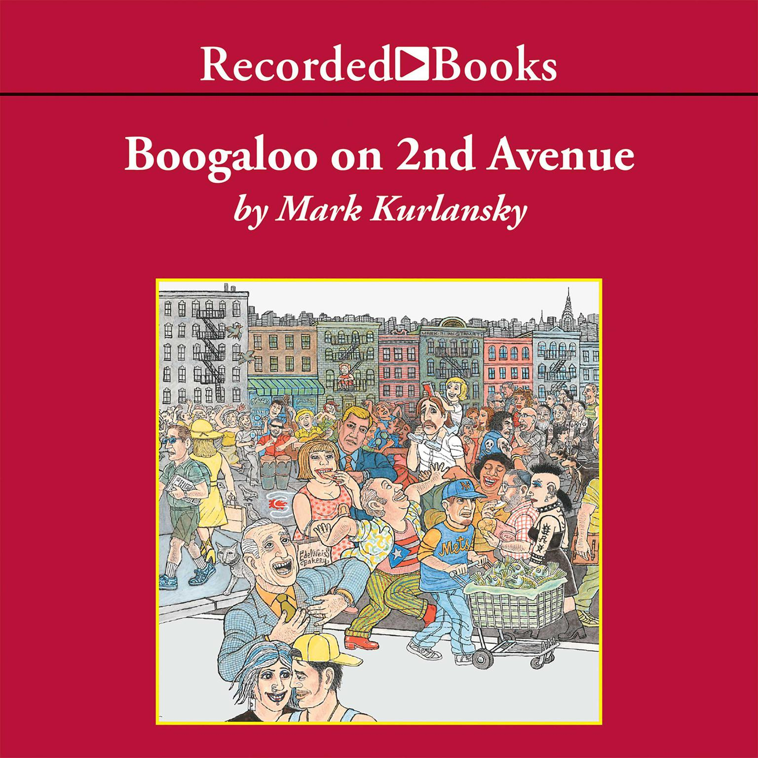 Printable Boogaloo on 2nd Avenue: A Novel of Pastry, Guilt, and Music Audiobook Cover Art