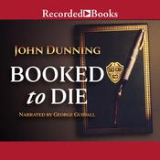 Booked to Die Audiobook, by John Dunning