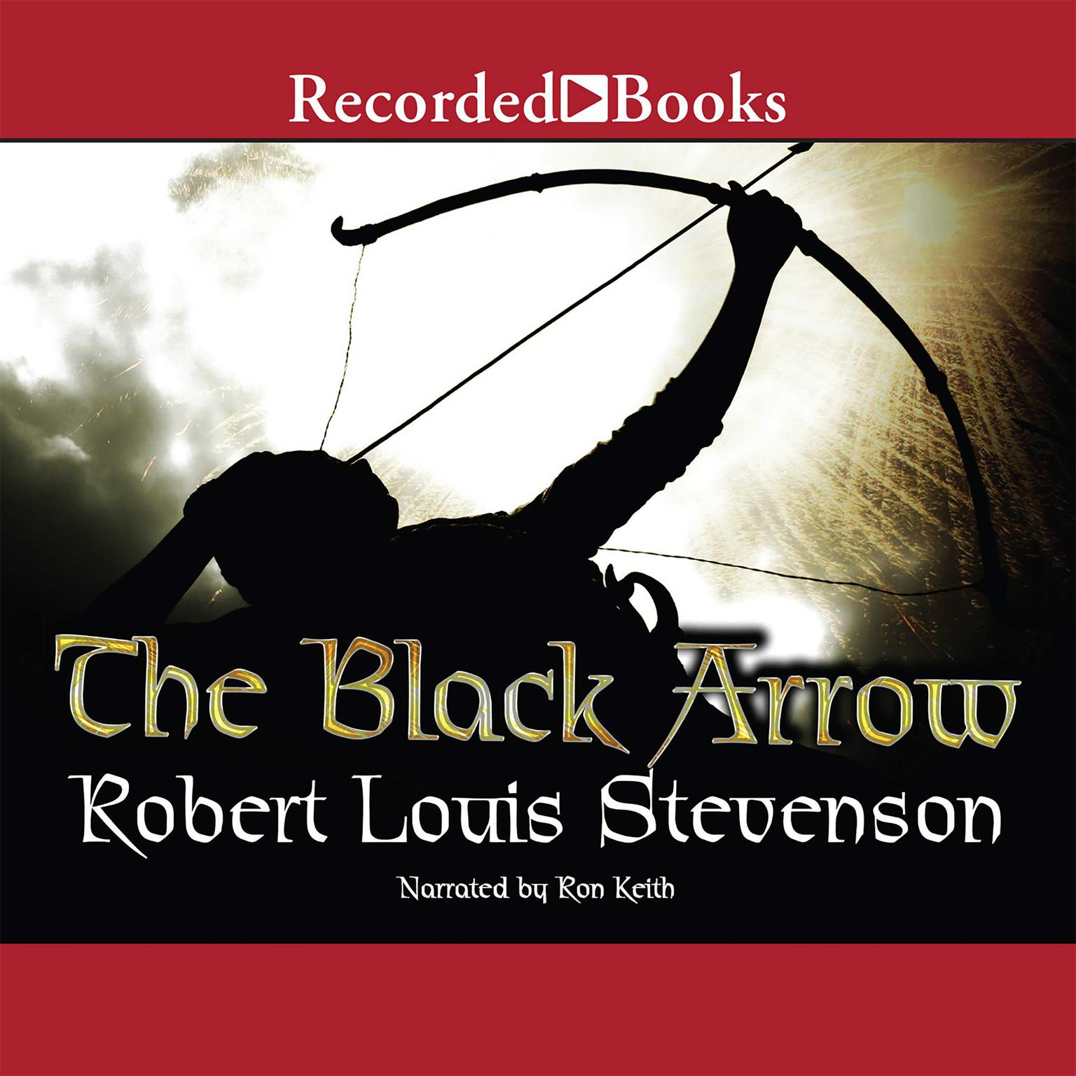 Printable The Black Arrow: A Tale of the Two Roses Audiobook Cover Art