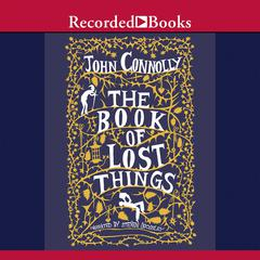 The Book of Lost Things Audiobook, by John Connolly