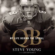 QB: My Life Behind the Spiral Audiobook, by Steve Young