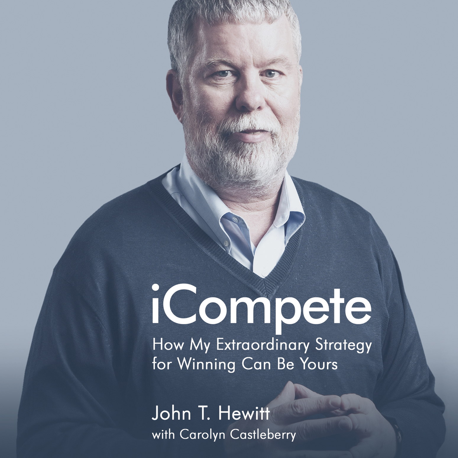 Printable iCompete: How My Extraordinary Strategy for Winning Can Be Yours Audiobook Cover Art