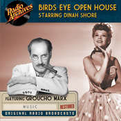 Birds Eye Open House: Starring Dinah Shore Audiobook, by various authors