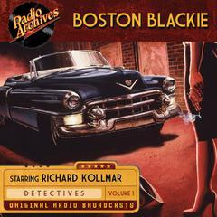 Boston Blackie, Volume 1 Audiobook, by Jack Boyle