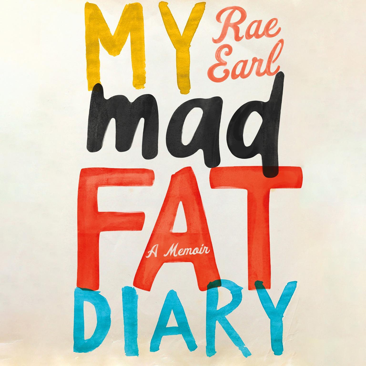 Printable My Mad Fat Diary: A Memoir Audiobook Cover Art