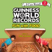 Guinness World Records: Fun with Food Audiobook, by Christy Webster