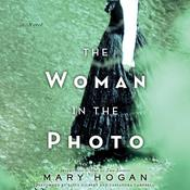 The Woman in the Photo: A Novel Audiobook, by Mary Hogan