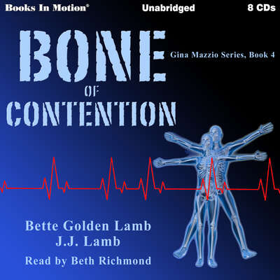 Bone Of Contention Audiobook, by Bette Golden Lamb