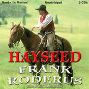 Hayseed Audiobook, by Frank Roderus