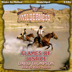 Flames Of Justice Audiobook, by David Thompson