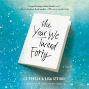The Year We Turned Forty Audiobook, by Liz Fenton