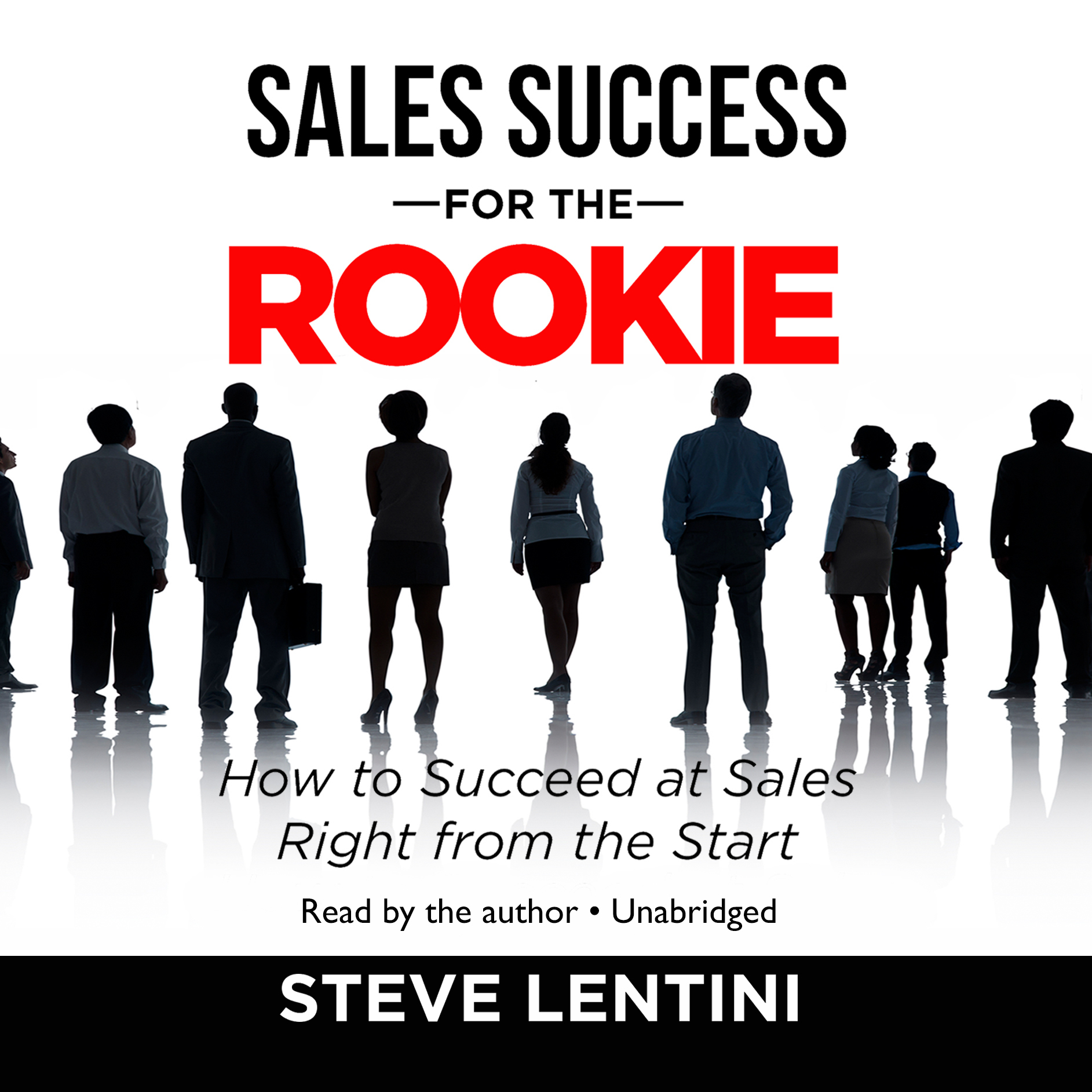 Printable Sales Success for the Rookie: How to Succeed at Sales Right from the Start Audiobook Cover Art