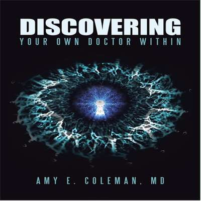 Discovering Your Own Doctor Within Audiobook, by Amy E. Coleman